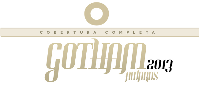 Gotham Awards 2013