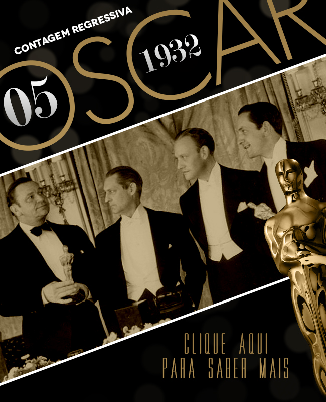 OSCAR 2014 CONTAGEM REGRESSIVA OSCAR 1932 ACADEMY AWARDS