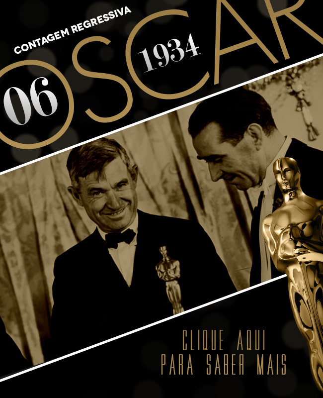 OSCAR 2014 CONTAGEM REGRESSIVA OSCAR 1934 ACADEMY AWARDS