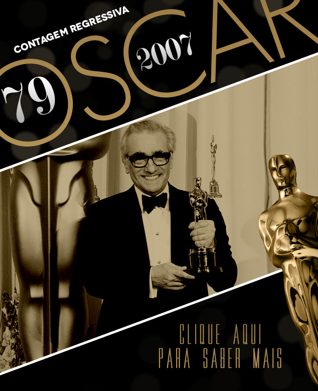 OSCAR 2014 CONTAGEM REGRESSIVA OSCAR 2007 ACADEMY AWARDS