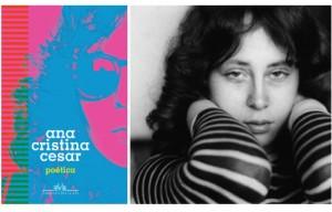 Ana Cristina Cesar: deliciosa poesia com os embates de um feminino inquieto