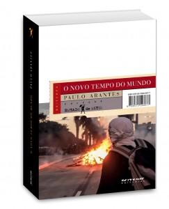 O Novo tempo do mundo Paulo Arantes 464 páginas, R$ 52 Boitempo Editorial