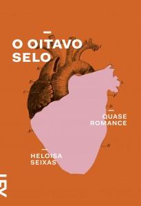 O oitavo selo Heloisa Seixas Cosac Naify 192 páginas, R$ 39,90