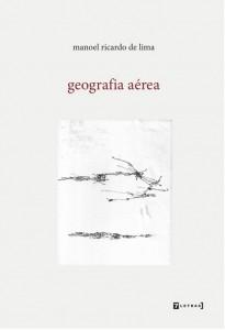 Geografia aérea Manoel Ricardo de Lima 7letras 142 págs. – R$ 35