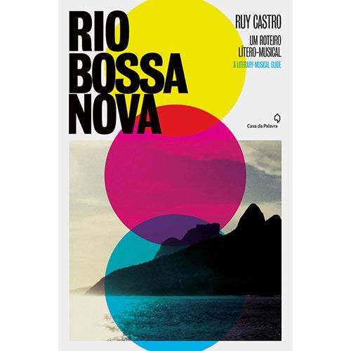 """Capa do livro """"Rio Bossa Nova"""", de Ruy Castro (divulgação)"""
