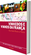 VINHOS E VINHEDOS DA FRANÇA