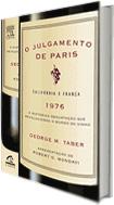 O JULGAMENTO DE PARIS - CALIFÓRNIA X FRANÇA 1976