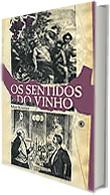 OS SENTIDOS DO VINHO