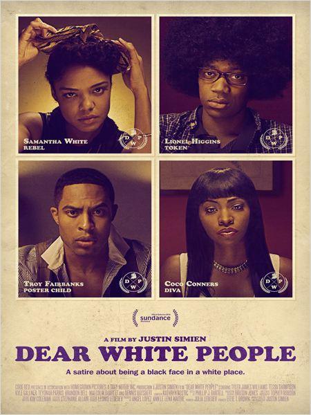"""O pôster de """"Dear White People"""": uma sátira sobre ser um rosto preto em um lugar branco, anuncia o slogan"""
