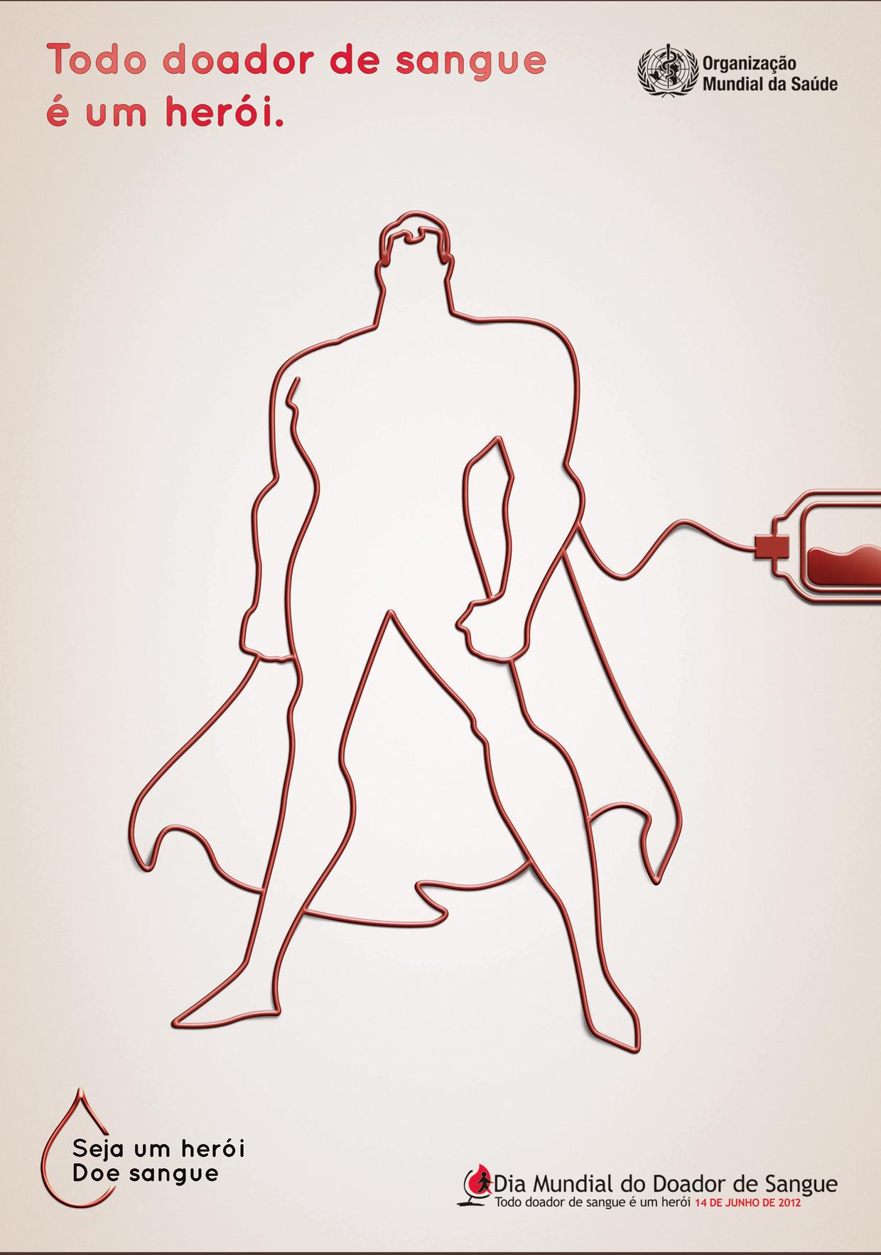 Todo Doador De Sangue é Um Herói Comunica Que Muda
